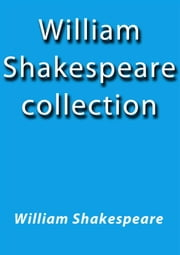 William Shakespeare collection ebook by William Shakespeare