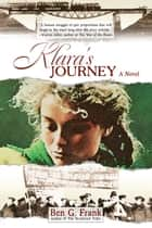 Klara's Journey ebook by Ben G. Frank