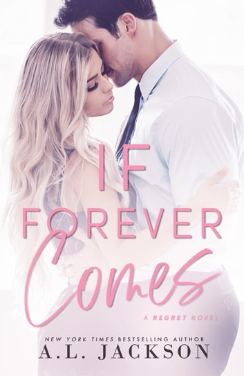 If Forever Comes ebook by A.L. Jackson