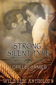 Strong, Silent Type ebook by Lorelei James