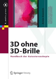 3D ohne 3D-Brille - Handbuch der Autostereoskopie ebook by Kobo.Web.Store.Products.Fields.ContributorFieldViewModel