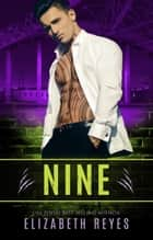 Nine (Boyle Heights) ebook by Elizabeth Reyes