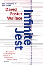 Infinite Jest ebook by David Foster Wallace