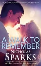 A Walk To Remember ebook by