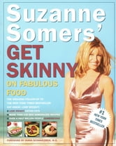 Suzanne Somers' Get Skinny on Fabulous Food ebook by Suzanne Somers
