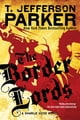 The Border Lords - A Charlie Hood Novel ebook by T. Jefferson Parker