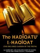 The Hadiqatu' l-Haqiqat ebook by J. Stephenson