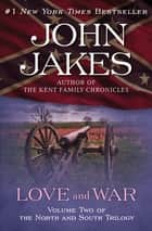 Love and War ekitaplar by John Jakes