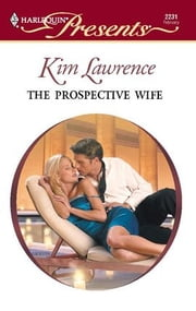 The Prospective Wife ebook by Kim Lawrence