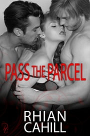 Pass The Parcel ebook by Rhian Cahill