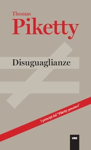 Disuguaglianze ebook by Thomas Piketty