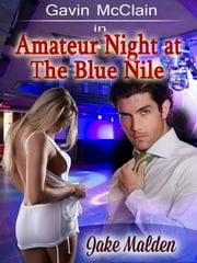 Amateur Night at the Blue Nile ebook by Jake Malden