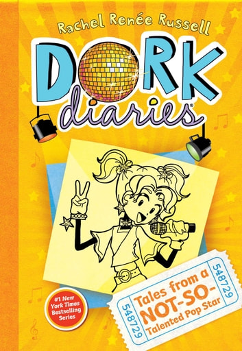 Dork Diaries 3 - Tales from a Not-So-Talented Pop Star ebook by Rachel Renée Russell