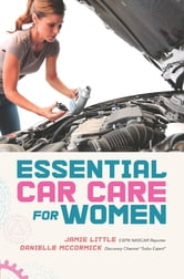 Essential Car Care for Women ebook by Jamie Little,Danielle McCormick