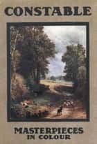 Constable (Illustrated) ebook by