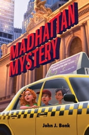 Madhattan Mystery ebook by John J. Bonk