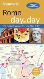 Frommer's Rome day by day ebook by Sylvie Hogg Murphy