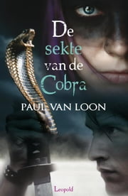 De sekte van de cobra ebook by Paul van Loon