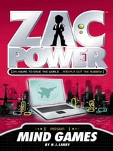 Zac Power: Mind Games ebook by H. I. Larry