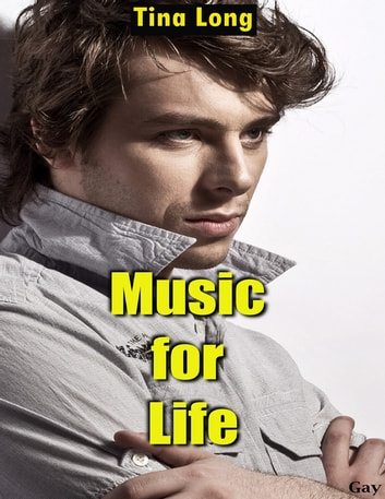 Gay: Music for Life ebook by Tina Long
