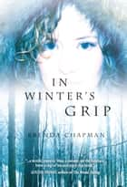 In Winter's Grip ebook by Brenda Chapman