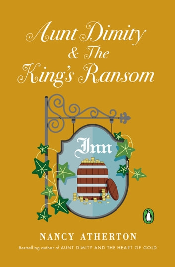Aunt Dimity and The King's Ransom e-bog by Nancy Atherton