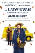 The Lady in the Van - And Other Stories ebook by Alan Bennett