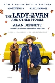The Lady in the Van - And Other Stories ebook by Kobo.Web.Store.Products.Fields.ContributorFieldViewModel