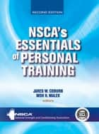 NSCA's Essentials of Personal Training, Second Edition ebook by National Strength and Conditioning Association