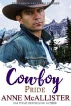 Cowboy Pride eBook by Anne McAllister