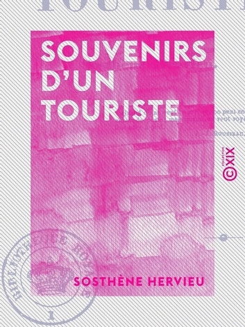 Souvenirs d'un touriste ebook by Sosthène Hervieu