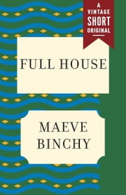 Full House ebook by Maeve Binchy