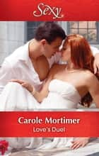 Love's Duel ebook by Carole Mortimer