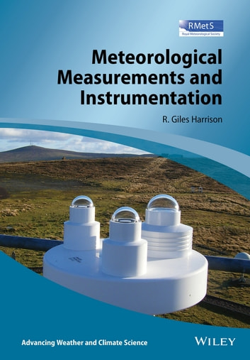 Meteorological Measurements and Instrumentation ebook by Giles Harrison
