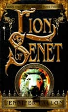 The Lion of Senet ebook by Jennifer Fallon