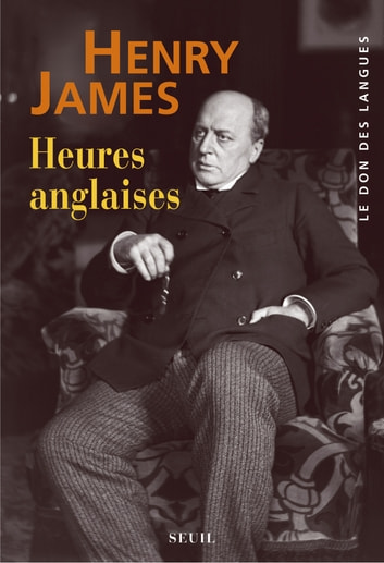 Heures anglaises ebook by Henry James