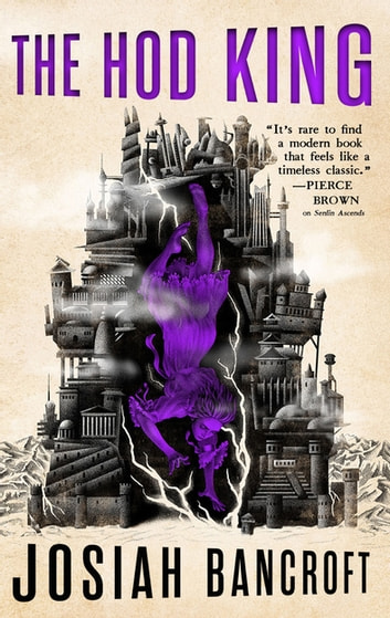The Hod King - Book Three of the Books of Babel ebook by Josiah Bancroft