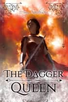 The Dagger Queen ebook by Amy Sanderson