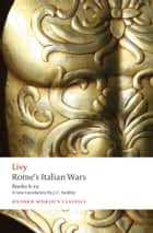 Rome's Italian Wars - Books 6-10 ebook by J. C. Yardley, Dexter Hoyos, Livy