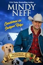 Christmas in Shotgun Ridge - Small Town Holiday Romance ebook by