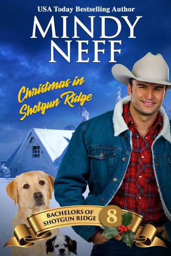 Christmas in Shotgun Ridge - Small Town Holiday Romance ebook by Mindy Neff