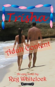 Trisha (The Caribbean Cruise) ebook by Reg Whitelock