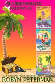 Sea Shenanigans Collection, Books 1-3 - Sea Shenanigans Collection, #1 ebook by Robyn Peterman