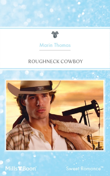 Roughneck Cowboy ebook by Marin Thomas