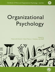 A Handbook of Work and Organizational Psychology - Volume 4: Organizational Psychology ebook by Charles,De,Wolff,P J D Drenth,THIERRY HENK