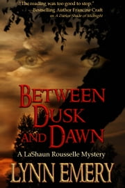 Between Dusk and Dawn ebook by Lynn Emery