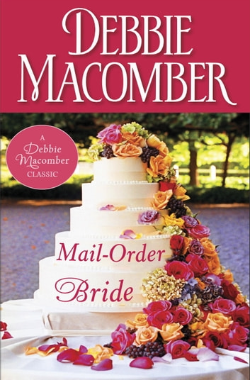Mail-Order Bride ebook by Debbie Macomber