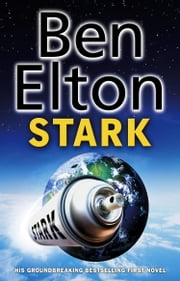 Stark - Satirical Thriller ebook by Ben Elton