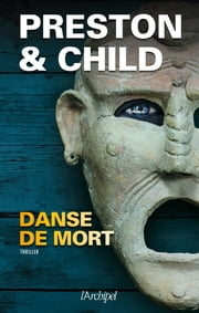 Danse de mort eBook by Douglas Preston, Lincoln Child, Sebastian Danchin