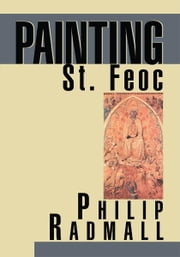 Painting St. Feoc ebook by Philip Radmall